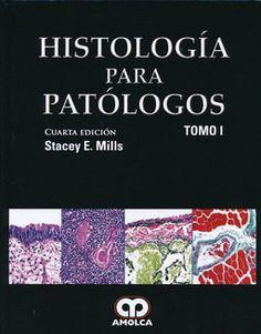 """""""Histología para patólogos : cuarta edición"""" / editor: Stacey E. Mills. Caracas : Amolca, [2015] Matèries: Histopatologia. #nabibbell"""