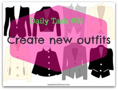 Daily task #91 - create new outfits (part of the daily tasks series from organisemyhouse.com)