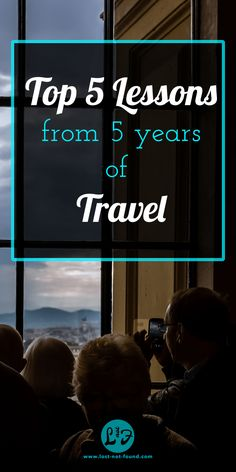 In 5 years exploring l you learn a lot of things on the way, I decided to end my celebration of travel month with my 5 top lessons from travel.