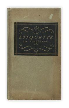 The Etiquette of Tweeting