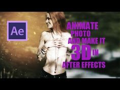 AMAZING After Effects Tutorial! How To Animate Still Photo And Turn It In To 3D ! - YouTube