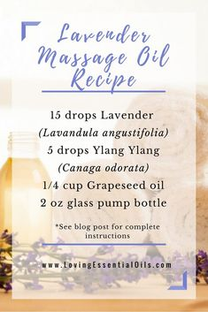 Lavender Massage Oil For Spa Like Relaxation by Loving Essential oils with Ylang Ylang oil