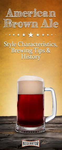 American Brown Ale - Style Characteristics, Brewing Tips & History