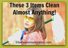 These 3 Items Clean Almost Anything Shakeology, Budgeting Finances, 21 Day Fix, Clean Recipes, Parenting Hacks, Cleaning, Funny Stuff, Clean Eating, Birthday Cake
