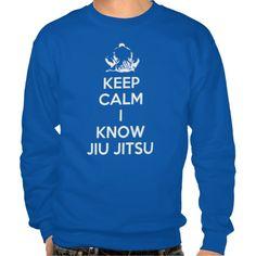 Keep Calm - I know Jiu Jitsu Sweatshirt