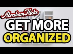 Abraham Hicks - Get More Organized - YouTube