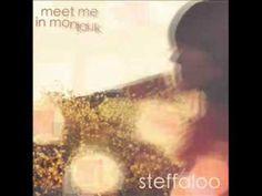 Steffaloo - Meet me in montauk