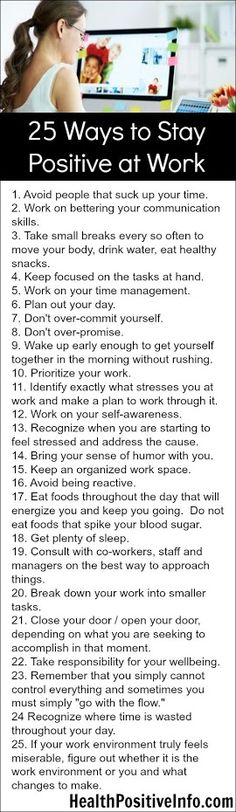 25 Tips to Stay #Positive at #Work:  #Business #Management #Stress #Anxiety #Wellness #Health #Job #Workplace