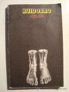 VICENTE HUIDOBRO. 'ALTAZOR' (ED. ALBERTO CORAZÓN, COL. VISOR, 1973). POESÍA ¡UN…