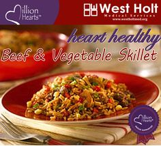 Heart Healthy Recipe - Beef & Vegetable Skillet with lean ground beef, vegetables, and rice in this quick and easy one dish meal. Heart healthy eating is one way you can reduce your risk for heart disease and stroke –and lead a longer, healthier life.