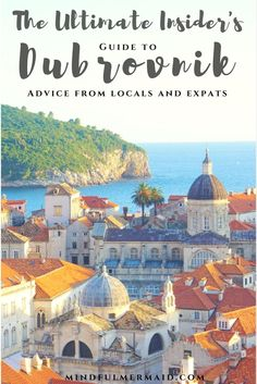 The most comprehensive travel guide to the Dubrovnik area written by locals and expats. Insider tips about when to visit, where to stay, what to do, and where to meet locals to give you an authentic Dubrovnik experience. Click for more pictures and tips.