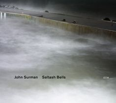 John Surman | Saltash Bells | ECM 2266