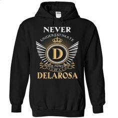 15 Never DELAROSA - #cheap gift #cute shirt. PURCHASE NOW => https://www.sunfrog.com/Camping/1-Black-85733294-Hoodie.html?id=60505