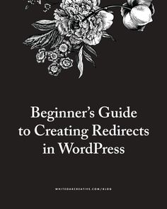 How to setup, manage, and maintain WordPress redirects on your website and blog, and best practices to do if you need to create several WordPress redirects.