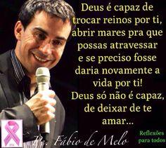"""Participe da campanha """"OUTUBRO ROSA"""" (contra o câncer de mama), compartilhando, comentando, curtindo...  Clique na imagem e encontre a mensagem de Padre Fábio de Melo e muitas outras lindas reflexões."""