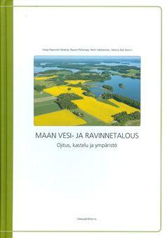 Verkossa: http://salaojayhdistys.fi/wp-content/uploads/2016/05/web_maanvesijaravinnetalous_B5_2016.pdf