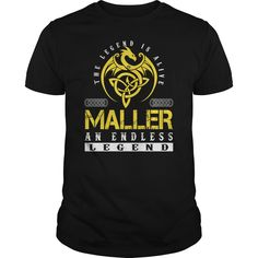 MALLER An Endless Legend Name Shirts #gift #ideas #Popular #Everything #Videos #Shop #Animals #pets #Architecture #Art #Cars #motorcycles #Celebrities #DIY #crafts #Design #Education #Entertainment #Food #drink #Gardening #Geek #Hair #beauty #Health #fitness #History #Holidays #events #Home decor #Humor #Illustrations #posters #Kids #parenting #Men #Outdoors #Photography #Products #Quotes #Science #nature #Sports #Tattoos #Technology #Travel #Weddings #Women