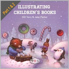 Image of Illustrating Children's Books - Parts 1 & 2