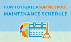 How to Create a Summer Pool Maintenance Schedule Home Maintenance Schedule, Swimming Pool Maintenance, Summer Pool, Pool Fun, Pool Care, Pool Chemicals, Pool Cleaning, Cool Pools, Pool Houses