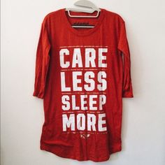 Care Less Sleep More T-Shirt Care Less Sleep More T-shirt by PINK. Bright red tee perfect for sleepwear. Was worn once. PINK Victoria's Secret Tops Tees - Short Sleeve