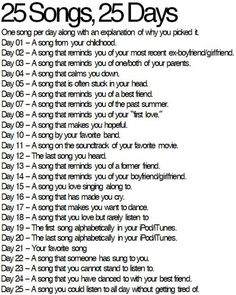 25 Songs 25 Days Challenge. I'll do this starting tomorrow! :D
