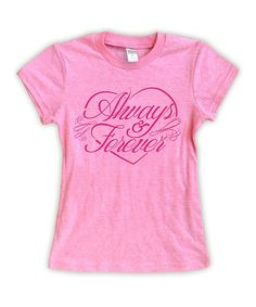 Hot Pink 'Always and Forever' Fitted Tee - Toddler & Girls