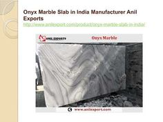 Onyx Marble Slab in India Manufacturer Anil Exports