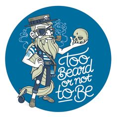 TOO BEARD OR NOT TO BE on Behance