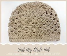 Just My Style Hat - A Free Crochet Pattern in 10 Sizes. This is an easy crochet project and uses Red Heart Super Saver Yarn. #redheartyarns #joycreators