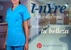 Ingresa a http://www.tanyre.com/ y conoce todos los modelos que Tanyre Uniformes tiene para tí.