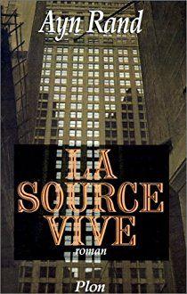 La source vive par Ayn Rand
