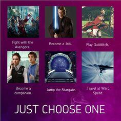 Just Choose One (Avengers, Star Wars, Harry Potter, Doctor Who, Stargate, Star Trek