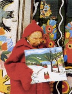 Maud Lewis - Canadian Nova Scotian Maritime Folk Artist tiny tiny lady who lived in a one room house which she painted all the walls etc. born 1906 died 1970. she sold her paintings for a couple of dollars but now they are worth thousands.