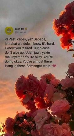 55 New Ideas Quotes Indonesia Motivasi Semangat Tumblr Quotes, New Quotes, Mood Quotes, Happy Quotes, Positive Quotes, Motivational Quotes, Funny Quotes, Quotes Inspirational, Happiness Quotes