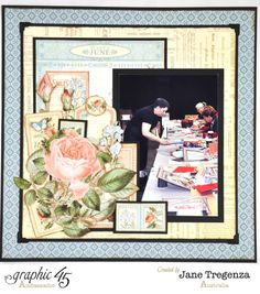 "June Double Layout (view 2) by 2015 Graphic 45 Ambassador Jane Tregenza using ""Time to Flourish"" #graphic45 - Wendy Schultz ~ Graphic 45 Projects."