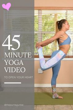 Open Your Heart Sequence - 45 Minute Yoga Video, Pin now, Practice later!