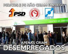 PSD/CDS e PS não criam emprego