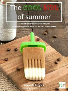 The Cool Side of Summer eBook Giveaway on Manu's Menu - the ultimate frozen treat book! Baileys Ice Cream, Orange Polenta Cake, Coffee Cream, Coffee Coffee, Coffee Time, All You Need Is, Condensed Milk Cookies, Baked Goat Cheese, Sticky Date Pudding
