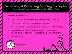 """Reading Strategies in STEM This NO PREPARATION product is perfect for integrating reading into STEM or for an English teacher wanting to focus on nonfiction expository text. It contains handouts for using the Literacy Strategy Previewing and Predicting and a nonfiction article to use it with. It can be easily used by substitutes. It contains handouts for using the Literacy Strategy """"Previewing and Predicting"""", a nonfiction article to use with it and comprehension check questions."""