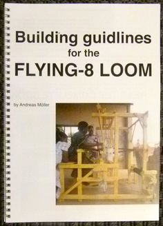 Andreas Moeller's loom building instructions