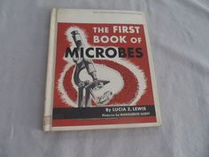 The First Book of Microbes by Lucia Lewis, 1955 Hardcover Book  | eBay