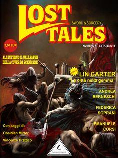 """Il Digipulp magazine """"Lost Tales: Sword&Sorcery"""" numero 1 pubblica il racconto di Andrea Berneschi """"I viaggi di Annone"""", secondo dei sei che dedicati a Cartagine."""