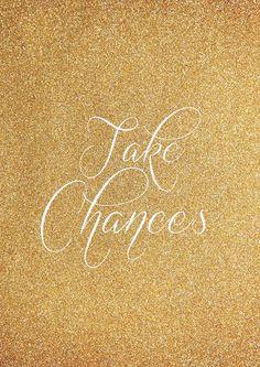 Take Chances /