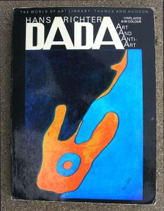 Hans Richter - Dada And Anti-Art
