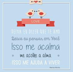 """""""Deixa eu dizer que te amo Deixa eu pensar em você Isso me acalma, me acolhe a alma Isso me ajuda a viver""""  #love #amor #casamentosparasempre"""