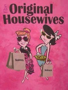 Bravo likes us to think that the ladies of Orange County were the original Housewives. But well before Tamra and Gretchen, there were two other Real Housewives. The Real Housewives of Bedrock! Classic Cartoon Characters, Classic Cartoons, Vintage Cartoon, Retro Vintage, Nostalgia, Real Housewives, Desperate Housewives, Bravo Housewives, S Shirt