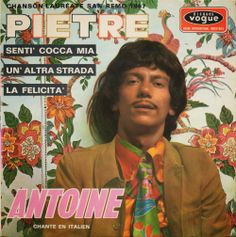 Antoine - Chante En Italien (Chanson Lauréate San Remo - EP 1967)