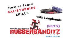 Calisthenics - Come imparare le Skills con le Loopband (Parte 2)
