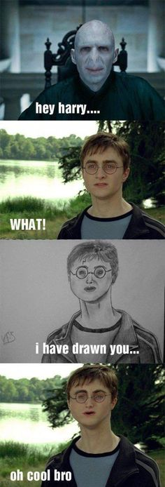 Hey Harry... I have drawn you.
