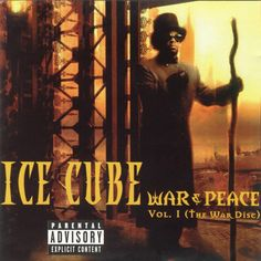 Ice Cube War & Peace Vol. The War Disc on Respect The Classics Campaign Reissue War & Peace (The War Disc) is the first volume of the two part fifth studio album from rapper Ice Cube. Rap Albums, Hip Hop Albums, Music Albums, Rap Music, Ice Cube Albums, German Tv Shows, Dr Frankenstein, Rap Metal, Album Covers